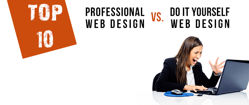 Do it yourself web design 10 reasons to hire a professional web do it yourself web design solutioingenieria Choice Image